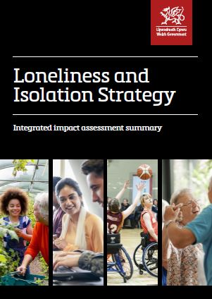 Wales loneliness strategy - impact assessment - cover page